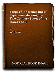 Songs of Innocence and of Experience. Shewing the Two Contrary States of the Human Soul, 1789-1794. This reproduction in the original size of William Blake's Illuminated Book Songs of Innocence and of Experience with an introduction and commentary by Sir Geoffrey Keynes.
