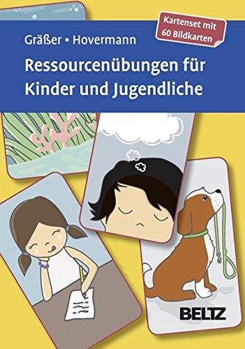 Ressourcenübungen für Kinder und Jugendliche: Kartenset mit 60 Bildkarten. Mit 12-seitigem Booklet (Beltz Therapiekarten)