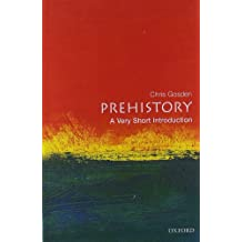 Prehistory: A Very Short Introduction (Very Short Introductions)