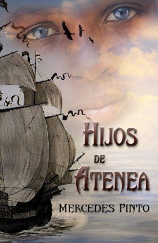Hijos de Atenea: El esclavo que sabía leer por Mercedes Pinto Maldonado