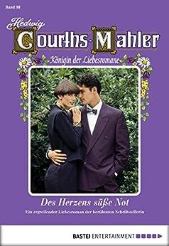 Hedwig Courths-Mahler - Folge 098: Des Herzens süße Not