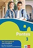 Pontes 3 - Das Trainingsbuch zum Schulbuch (Pontes Trainingsbuch)