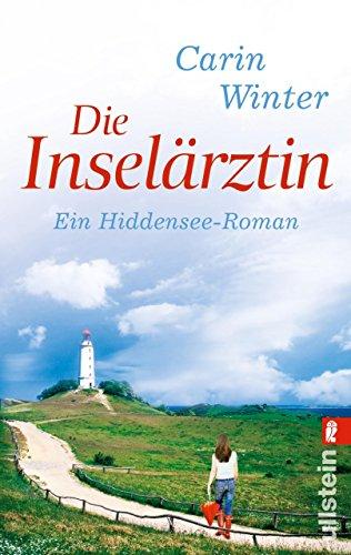 Die Inselärztin: Ein Hiddensee-Roman