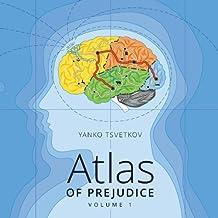Atlas of Prejudice, Vol. 1