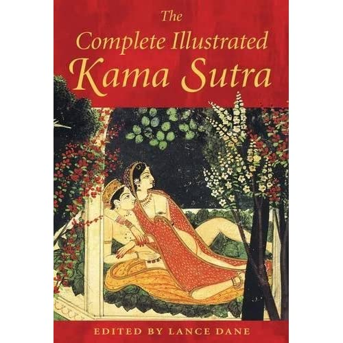 The Complete Illustrated Kama Sutra by Unknown(2003-10-07)
