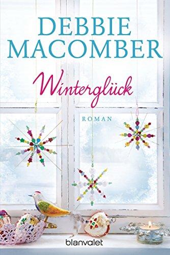Winterglück: Roman (ROSE HARBOR-REIHE 1) - Beste Gemeinsame Unterstützung