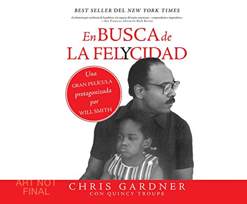 En Busca de la Felycidad (Pursuit of Happiness) por Chris Gardner