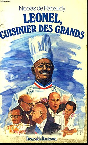 Léonel, cuisinier des grands (Collection La France des profondeurs)