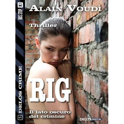 Rig (Delos Crime)