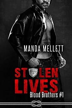 Stolen Lives (Blood Brothers #1) by [Mellett, Manda]