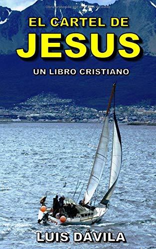 El cartel de Jesús (Un libro cristiano)