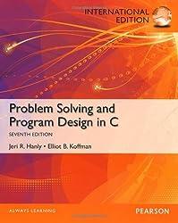 Problem Solving and Program Design in C: International Edition