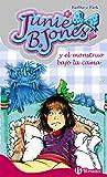 Junie B. Jones y el monstruo bajo la cama (Castellano - A Partir De 6 Años - Personajes Y Series - Junie B. Jones)
