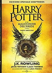 Harry Potter e la maledizione dell'erede. Parte uno e due. Scriptbook. Ediz. speciale