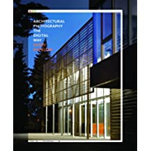 Architectural Photography the Digital Way (Architecture Briefs)