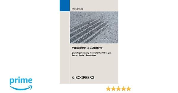 Verkehrsunfallaufnahme: Amazon.de: Norbert Faulhaber: Bücher