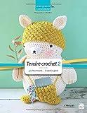 Tendre crochet : Tome 2