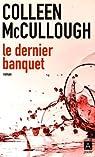 Le dernier banquet par McCullough