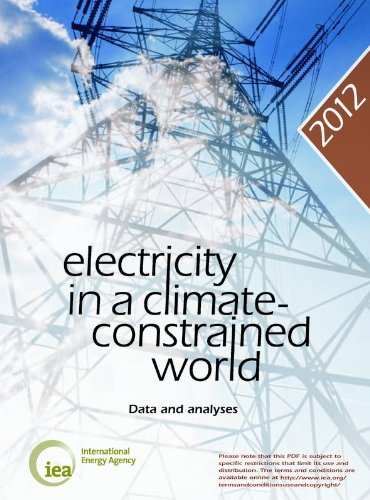 Electricity in a Climate-Constrained World / Date and Analyses par International Energy Agency