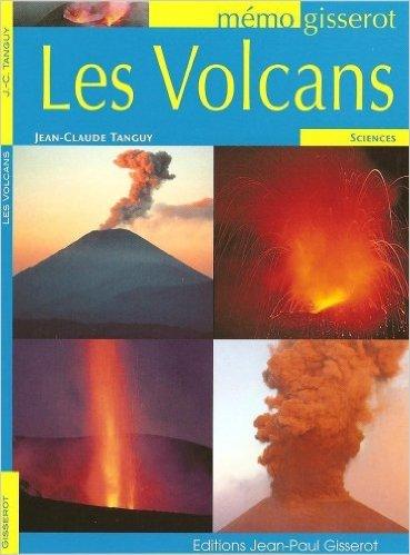 Les Volcans de Tanguy J.Claude ( 16 février 2008 )