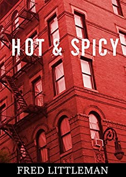 Hot and Spicy par [Littleman, Fred]