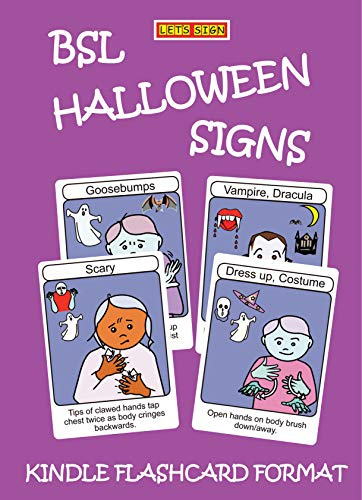 BSL HALLOWEEN SIGNS: Kindle Flashcard Format (Let's Sign BSL Book 10) (English Edition)