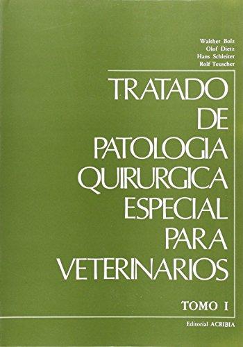 Tratado de patología quirúrgica especial veterinaria: T.1 por Walther Bolz