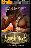 Rough Stock (Star Valley Book 1)