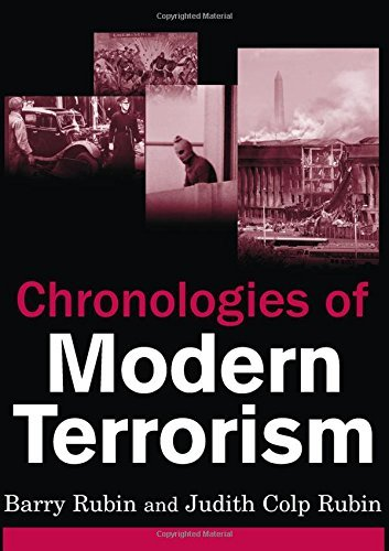 Chronologies of Modern Terrorism by Barry Rubin (15-Apr-2008) Hardcover