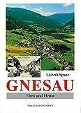 Gnesau: Einst und Heute