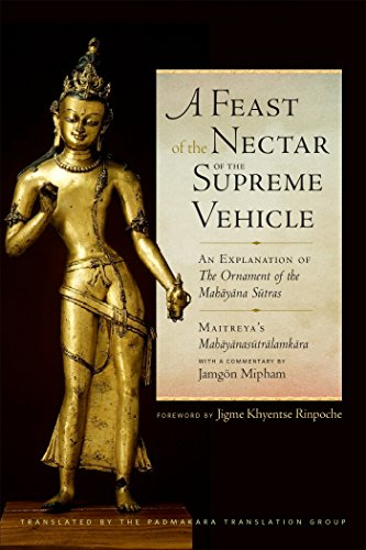 A Feast of the Nectar of the Supreme Vehicle: An Explanation of the Ornament of the Mahayana Sutras (English Edition) por Jamgon Mipham