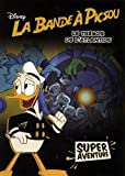 LA BANDE À PICSOU - Super Aventure - Le trésor de l'Atlantide (tome 2)