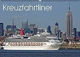 Kreuzfahrtliner (Wandkalender 2015 DIN A2 quer): Fotografien von Kreuzfahrtschiffen (Monatskalender, 14 Seiten)