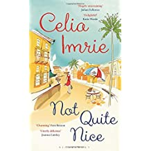 Not Quite Nice by Celia Imrie (2015-02-26)
