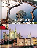 Traumstraßen Spanien / Portugal - unbekannt