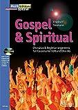 Gospel & Spiritual: Chorsätze und Begleitarrangements für Klassenunterricht und Chor-AG. Zeitschriften-Sonderheft. (Musik & Bildung)