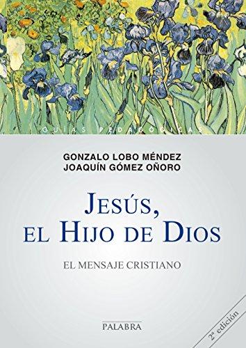 Jesús, el Hijo de Dios (Guías pedagógicas)