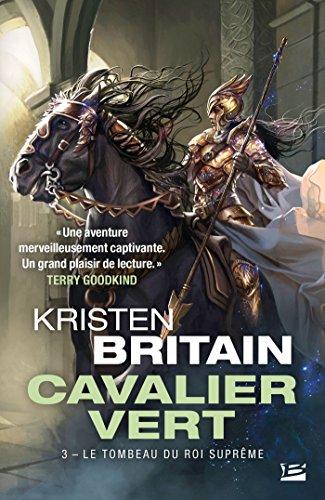 Cavalier vert, Tome 3: Le Tombeau du roi-suprême