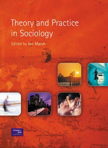 Theory and Practice in Sociology by Ian Marsh (2002-05-16)
