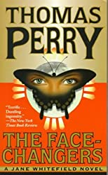 [The Face-Changers] (By: Thomas Perry) [published: April, 1999]