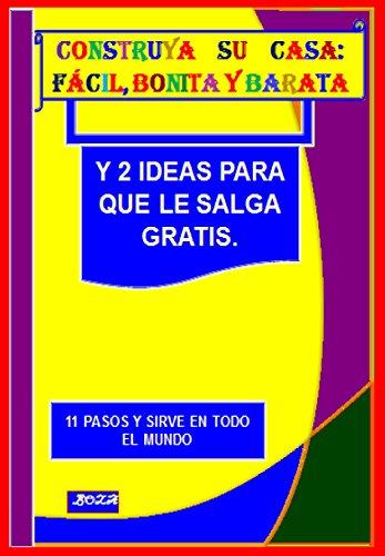 COSTRUYA SU CASA FACIL BONITA Y BARATA: Y 2 IDEAS PARA QUE LE ...
