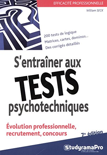 S'entraîner aux tests psychotechniques par William Seck