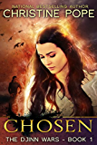Chosen (The Djinn Wars Book 1) (English Edition)