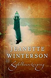 Lighthousekeeping by Jeanette Winterson (2005-04-11)