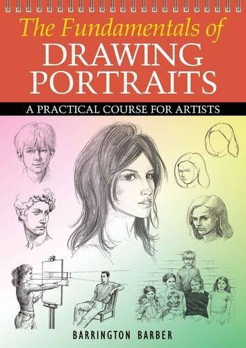 The Fundamentals of Drawing Portraits by Barrington Barber (2011) Paperback