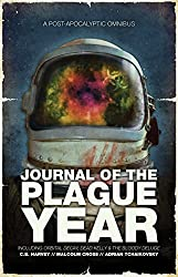 Journal of the Plague Year: A Post-Apocalytic Omnibus (The Afterblight Chronicles) by C.B. Harvey (2014-07-03)