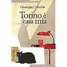 Torino è casa mia (Contromano) (Italian Edition)