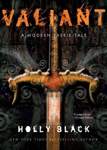 Valiant: A Modern Faerie Tale por Holly Black Gratis