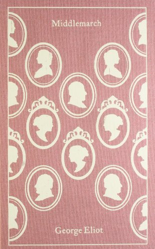 By George Eliot - Middlemarch (Clothbound Classics)