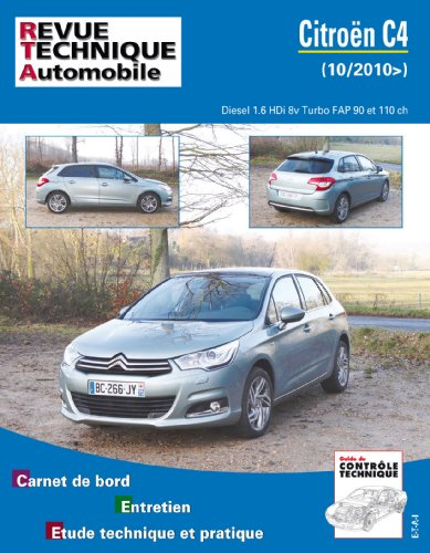 Revue Technique B759 Citroën C4 II 1.6 Hdi 112/92 Turbo 16v/8v